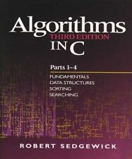 Algorithms in C, Parts 1-4: Fundamentals, Data Structures, Sorting, Searching 3