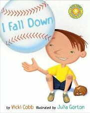 Science Play: I Fall Down by Vicki Cobb (2004, Hardcover)