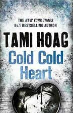 Cold Cold Heart Hoag, Tami Very Good Book