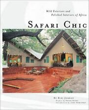 Safari Chic: Wild Exteriors and Polished Interiors of Africa-ExLibrary