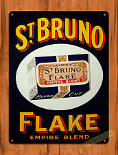 "TIN-UPS TIN SIGN ""St. Bruno Flake"" EMPIRE BLEND TOBACCO ROUGH Wall Decor"