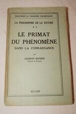 MATISSE-LE PRIMAT DU PHENOMENE DANS LA CONNAISSANCE PHILOSOPHIE ALCAN 1938