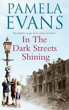 In the Dark Streets Shining By Pamela Evans. 9780755321483