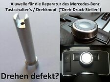 Repair Shaft axis alu pin Mercedes E-Klass W204 W212 Knob Comand Controller S212