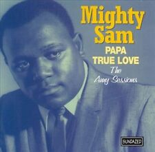 Papa True Love: The Amy Sessions by Mighty Sam McClain (CD, Jul-2000, Sundazed)