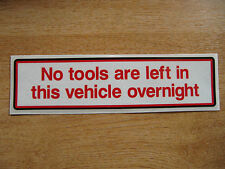 NO TOOLS LEFT IN THIS VEHICLE - warning sticker for cars / vans - 200mm