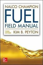 Nalco Champion Fuel Field Manual by Kim Peyton (2016, Hardcover)