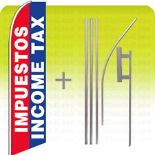 Swooper Feather Flutter Sign Banner Tall Flag 15' Kit - IMPUESTOS INCOME TAX bb