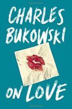 Dalla LOVE by Bukowski Charles RILEGATO NUOVO LIBRO
