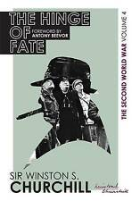 The Second World War: The Hinge Of Fate: Volume IV, S. Churchill, Winston, Good,