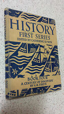 HISTORY FIRST SERIES c.b.firth A CENTURY OF DISCOVERY book four HB 1946