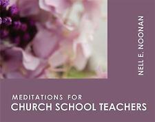 NEW - Meditations for Church School Teachers (Faithful Servant)