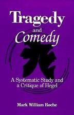 Tragedy and Comedy: A Systematic Study and a Critique of Hegel (Suny Series in H