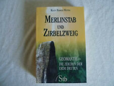 Merlinstab und Zwirbelzweig von Klaus Harald Wittig,Geomantie, Magie, Esoterik