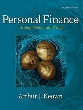 Personal Finance: Turning Money into Wealth (4th Edition)