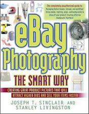 Ebay Photography The Smart Way: Creating Great Product Pictures That-ExLibrary