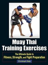 Muay Thai Training Exercises: The Ultimate Guide to Fitness, Strength, and Fight