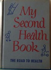 My Second Health Book: The Road to Health - Vintage 1954 Children's School Book