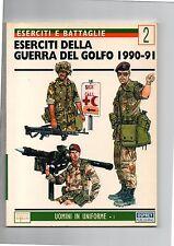 OSPREY DEL PRADO ESERCITI E BATTAGLIE #2 - ESERCITI DELLA GUERRA DEL GOLFO 1990