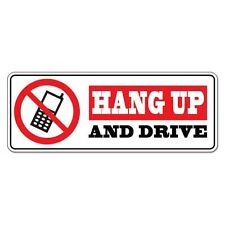 "Hang Up And Drive car bumper sticker decal 8"" x 3"""