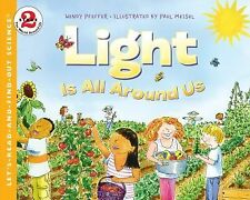 Light Is All Around Us (Let's-Read-and-Find-Out Science 2)-ExLibrary