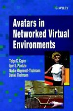 Avatars in Networked Virtual Environments - Tolga Capin - HARDBACK - VERY GOOD