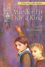 Murder Fit for a King (Dani and Caitlin Mysteries)