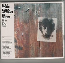 MAY YOUR SONG ALWAYS BE SUNG VOL. 3 THE SONGS OF BOB DYLAN - 2 CD SIGILLATO!!!
