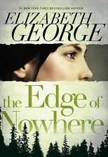 The Edge of Nowhere by Elizabeth George (2012, Hardcover)