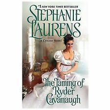 The Taming of Ryder Cavanaugh (Cynster Sisters Duo), Laurens, Stephanie, Good Bo