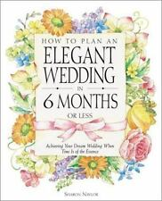 How to Plan an Elegant Wedding in 6 Months or Less: Achieving Your Dream Wedding