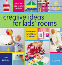 Creative Ideas for Kids Rooms: Over 25 Step-by-step Projects,GOOD Book