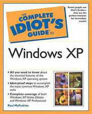 The Complete Idiot's Guide to Windows XP (The Complete Idiot's Guide), McFedries