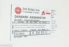 used ticket DENMARK - KAZAKHSTAN 26.03.2005