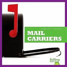 Mail Carriers (Bullfrog Books: Community Helpers)