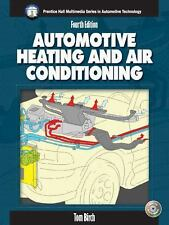 Automotive Heating and Air Conditioning by Thomas Birch, 4th Edition