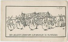 German WW1 Postcard, Belgier Landsturm In Rumanien (165)