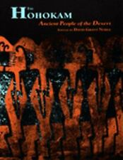 The Hohokam: Ancient People of the Desert, Noble, David Grant, New Book