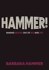 HAMMER!: Making Movies Out of Sex and Life