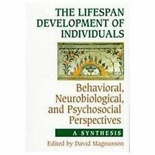 The Lifespan Development of Individuals: Behavioral, Neurobiological, and Psycho