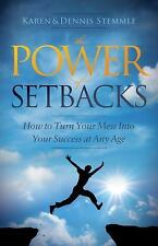 The Power of Setbacks: How to Turn Your Mess Into Your Success at Any Age, Stemm