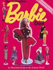 The Collectible Barbie Doll: An Illustrated Guide to Her Dreamy World