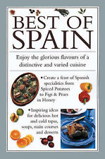 Best of Spain: The Taste of Sunny Spain Brought to Life in Over 30 Delectable Re