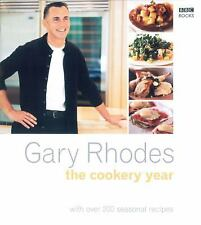 The Cookery Year: With Over 200 Seasonal Recipes, Rhodes, Gary