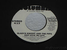 "GLADYS KNIGHT & THE PIPS Keep Givin' Me Love/same 7"" 45 Columbia 38-04873 NM WLP"