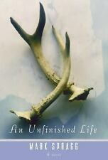 An Unfinished Life by Mark Spragg (2004, Hardcover)