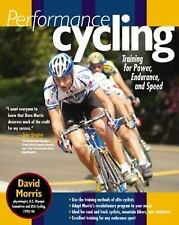 Performance Cycling : Training for Power, Endurance, and Speed-ExLibrary
