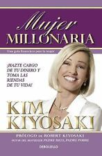 Mujer Millonaria (Rich Woman: a Book on Investing for Women) by Kim Kiyosaki...