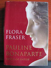 Pauline Bonaparte : Venus of Empire by Flora Fraser 2009 HCDC  - First Edition