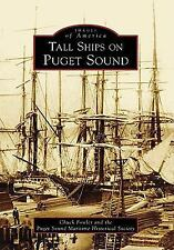 Tall Ships on Puget Sound Images of America